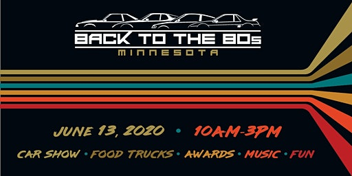 Back to the 80's - 2020 // Car Show & Food Truck Rally