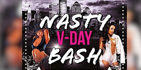 Nasty V-Day Bash  tickets
