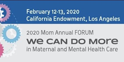 2020Mom Forum Webcast -We Can Do More in Maternal and Mental Health