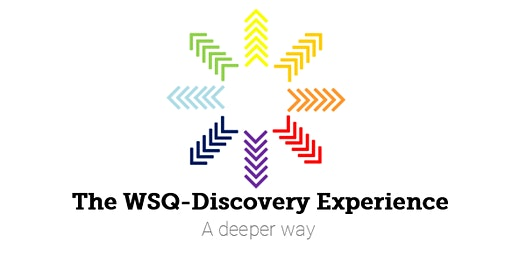 WSQ-Discovery Experience: A Deeper Way