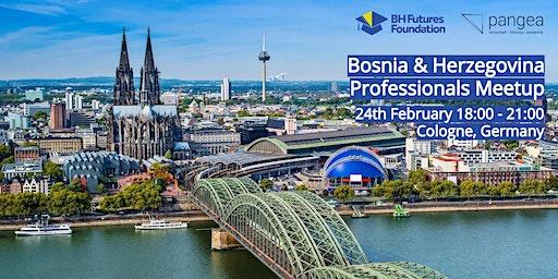 Cologne - Bosnia & Herzegovina Professionals Networking Meetup