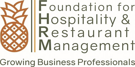 Foundation for Hospitality & Restaurant Management (FHRM) Gala Fundraiser tickets