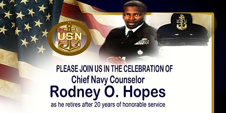Chief Rodney O. Hopes Navy Retirement Celebration tickets