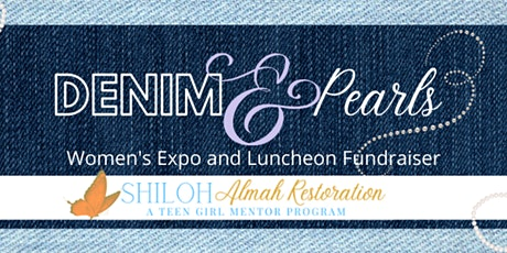 "Shiloh's ""Denim & Pearls"" Women's Expo and Luncheon tickets"
