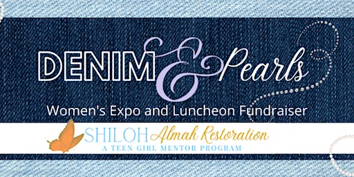 "Shiloh's ""Denim & Pearls"" Women's Expo and Luncheon"