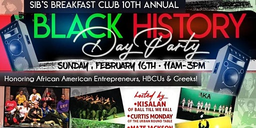 SIB'S Breakfast Club's 10th Annual Black History Month Day Party