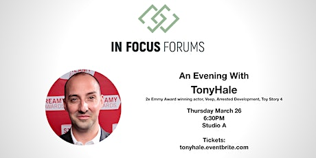 In Focus Forum: Tony Hale tickets