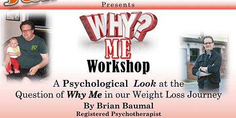Why Me Workshop - Weight Loss By Registered Psychotherapist tickets