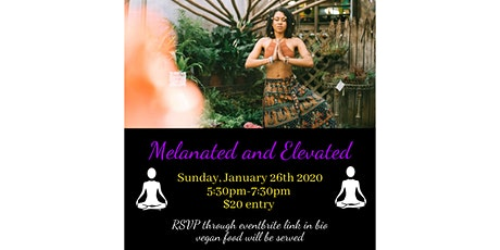 Melanated and Elevated tickets