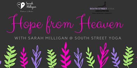 Hope from Heaven @ South Street Yoga tickets