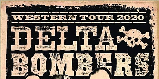 Delta Bombers W/Reckless Ones ,Devils Gulch and The Missionaries