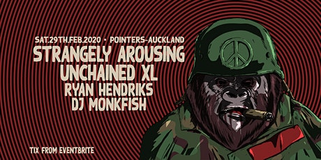 Strangely Arousing | Unchained XL | Ryan Hendriks | AUCKLAND tickets
