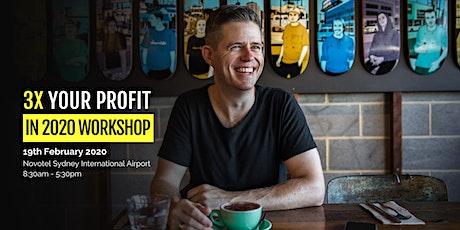 3x Your Profit In 2020 Sydney w/ Sean Soole (Early Bird Special) tickets