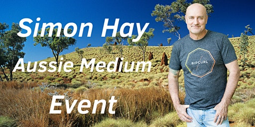 Aussie Medium, Simon Hay at The Narrabundah Hall, Canberra