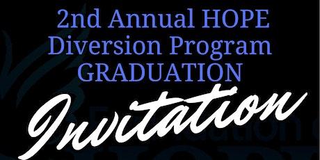 2nd Annual HOPE Diversion Program Graduation tickets
