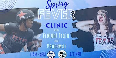 Freight Train and PeaceWar Spring Fever Clinic
