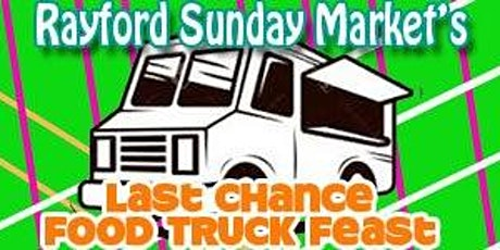 Last Chance Food Truck Feast & Market tickets