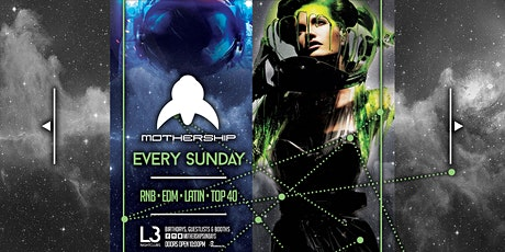 Mothership Sunday's at Level 3 Nightclubs // Apr 26th tickets