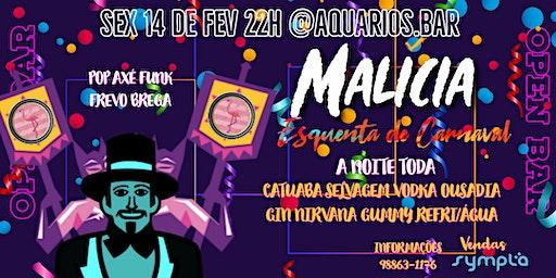 Malicia Esquenta de Carnaval
