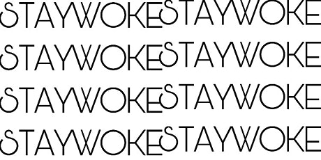 STAYWOKE APPAREL FASHION SHOW tickets