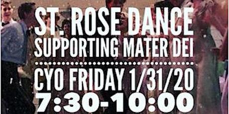 ST. ROSE DANCE tickets