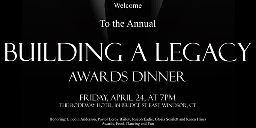 BUILDING A LEGACY AWARDS DINNER