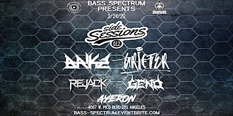 Bass Spectrum Presents: Side Sessions 012 *SHAMANS TAKEOVER* tickets