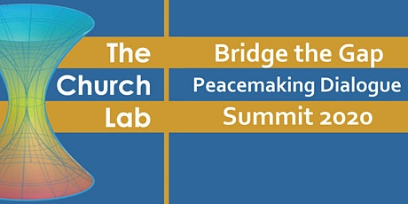 Bridge the Gap: Peacemaking Dialogue Summit tickets