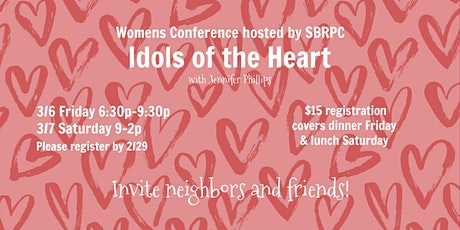 Women's Conference - Idols of the Heart tickets