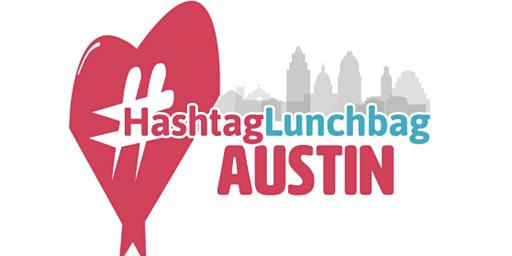 Feed The Streets #HashtagLunchbag (Winter '20)