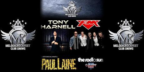 TONY HARNELL – FM – PAUL LAINE with The Radio Sun & Cassidy Paris tickets