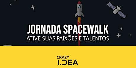 Jornada de Autoconhecimento Spacewalk ingressos