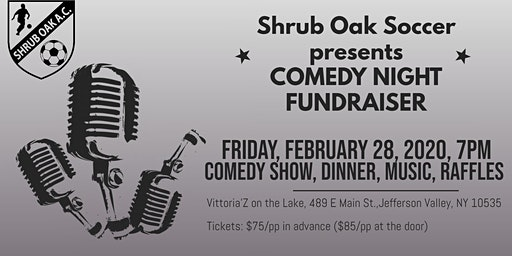 Shrub Oak Soccer Comedy Night