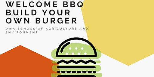 Welcome BBQ - Build your own burger - Semester 1