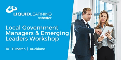 Local Government Managers & Emerging Leaders Workshop Auckland tickets