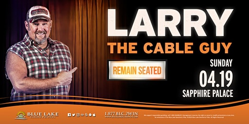 Larry the Cable Guy-8PM SHOW