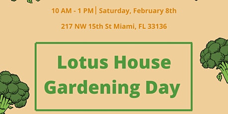 Lotus House Gardening Day tickets
