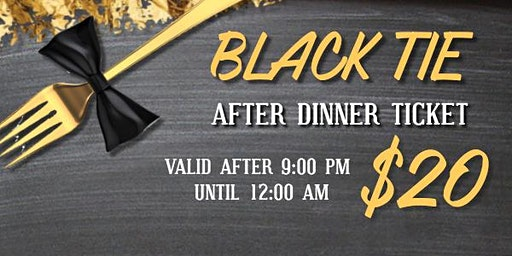 AFTER DINNER TICKETS: ESS/LUNA Black Tie Formal