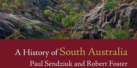 History Festival SA - Author Talk - A History of South Australia tickets