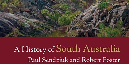 History Festival SA - Author Talk - A History of South Australia