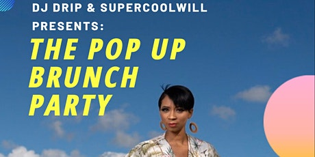 The Pop Up Brunch Party tickets