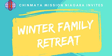 Chinmaya Mission Annual Winter Family Retreat tickets