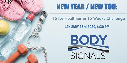 NEW YEAR, NEW YOU  Workshop: 15 lbs Healthier in 15 Weeks Challenge