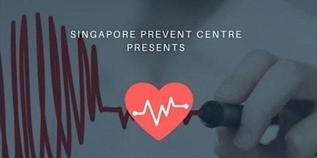 TEC Singapore: Health Awareness Talk by Singapore Prevent Centre tickets