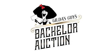 11th Annual Gilda's Guys Bachelor Auction  tickets