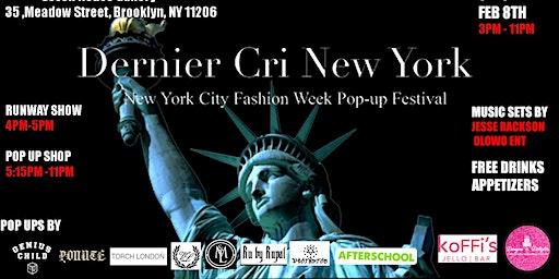 Dernier Cri New York Fashion  Week Festival- February 8th 2020
