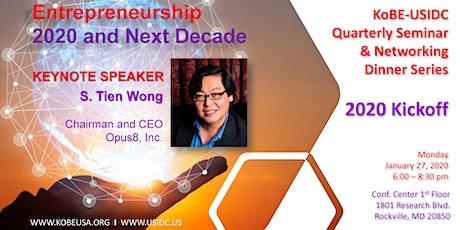 2020 KoBE/USIDC 1st Quarterly Biz Seminar: Entrepreneurship 2020 and Next Decade tickets