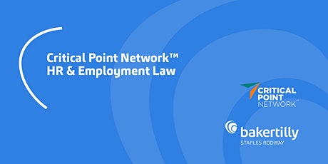 HR & Employment Law Update | Critical Point Network™ tickets