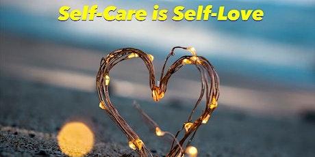 Wellness Workshop - Self-Care is Self-Love tickets