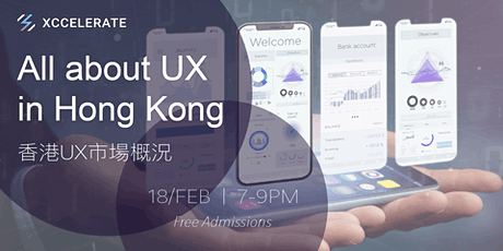 Xccelerate: All about UX in HK tickets